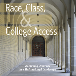 Race-Class-and-College-Access-Achieving-Diversity-in-a-Shifting-Legal-Landscape copy