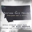 "The University of Montana's ""Six-Word Essays"" on Race"