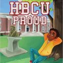 New Children's Book Extols the Virtues of Historically Black Colleges and Universities